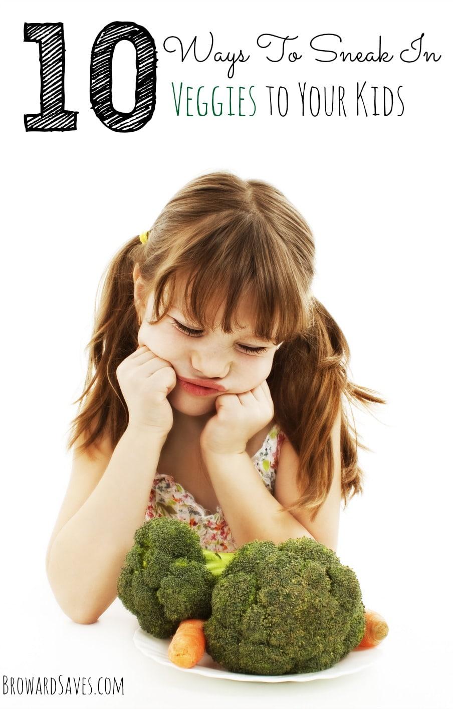 10-ways-to-sneak-in-veggies-to-your-kids