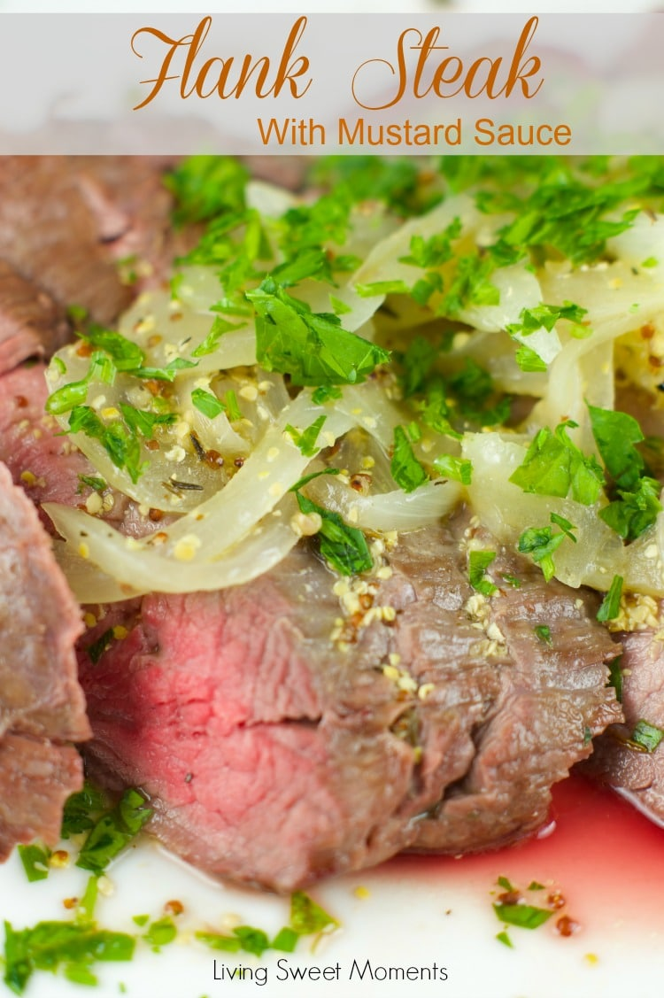 This delicious Flank Steak With Mustard Sauce made in 10 minutes. Easy enough to make on a weeknight and elegant enough to serve with company.