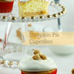 Pumpkin Pie Cupcakes #ThankfullySweet #CollectiveBias #Ad