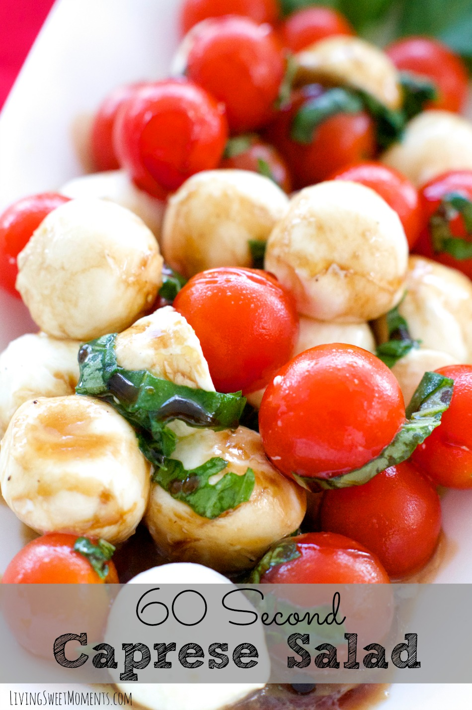 Quick Caprese Salad Recipe - Living Sweet Moments
