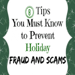 8 Tips You Must Know to Prevent Holiday Fraud and Scams