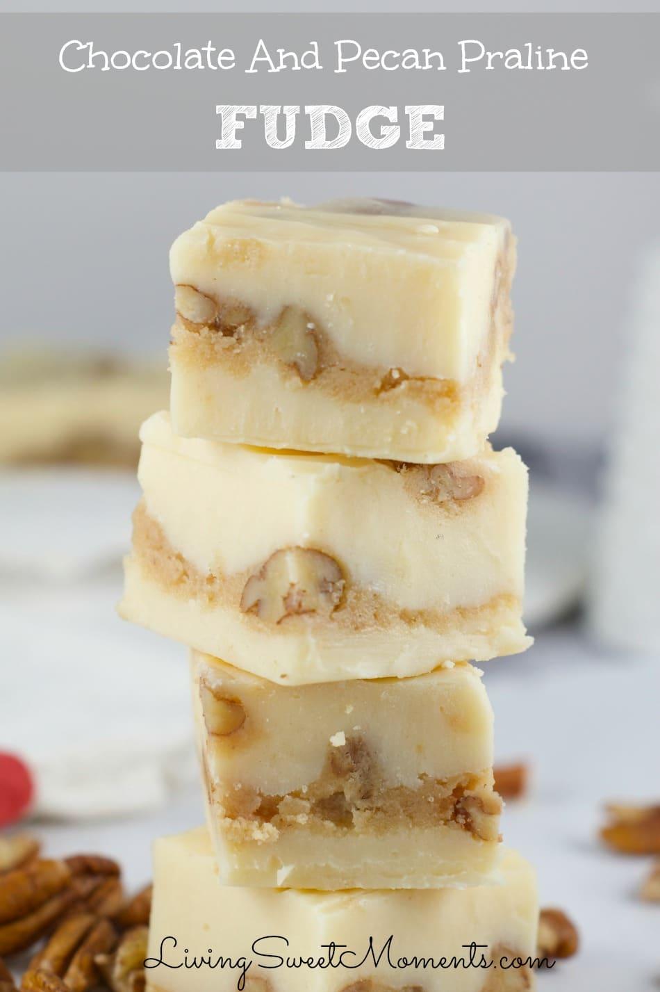 White Chocolate Praline Fudge Recipe