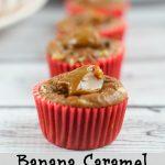 Easy Banana Caramel Muffins