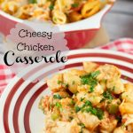 Cheesy Chicken Casserole