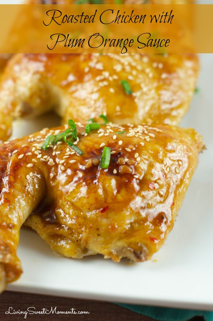 Chicken with Orange Plum Sauce - Living Sweet Moments