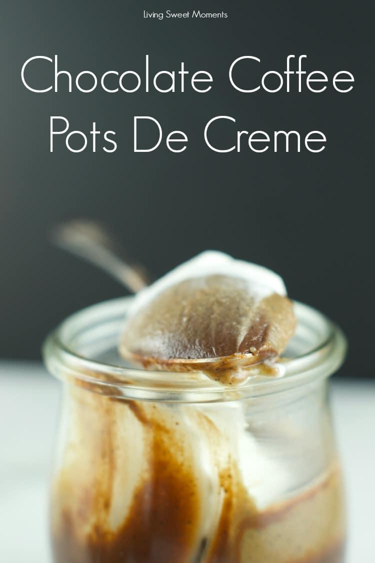 Chocolate Coffee Pots De Creme Living Sweet Moments