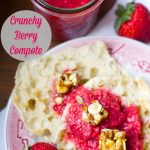 Crunchy Berry Compote