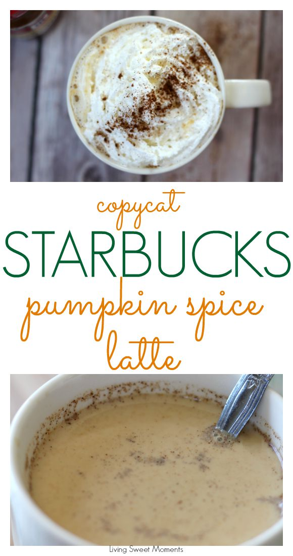Copycat Starbucks Pumpkin Spice Latte Living Sweet Moments