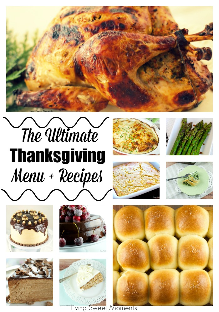 The Ultimate Thanksgiving Menu - Menu planning for your Thanksgiving Day just got a lot easier! Here are a few Thanksgiving Menu Recipes from appetizers, entrees to desserts. Enjoy!
