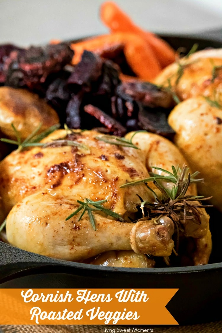 Delicious and juicy oven roasted cornish hens recipe with baked Veggies. The perfect fancy dinner idea to serve on Easter or any other Holiday. My favorite!