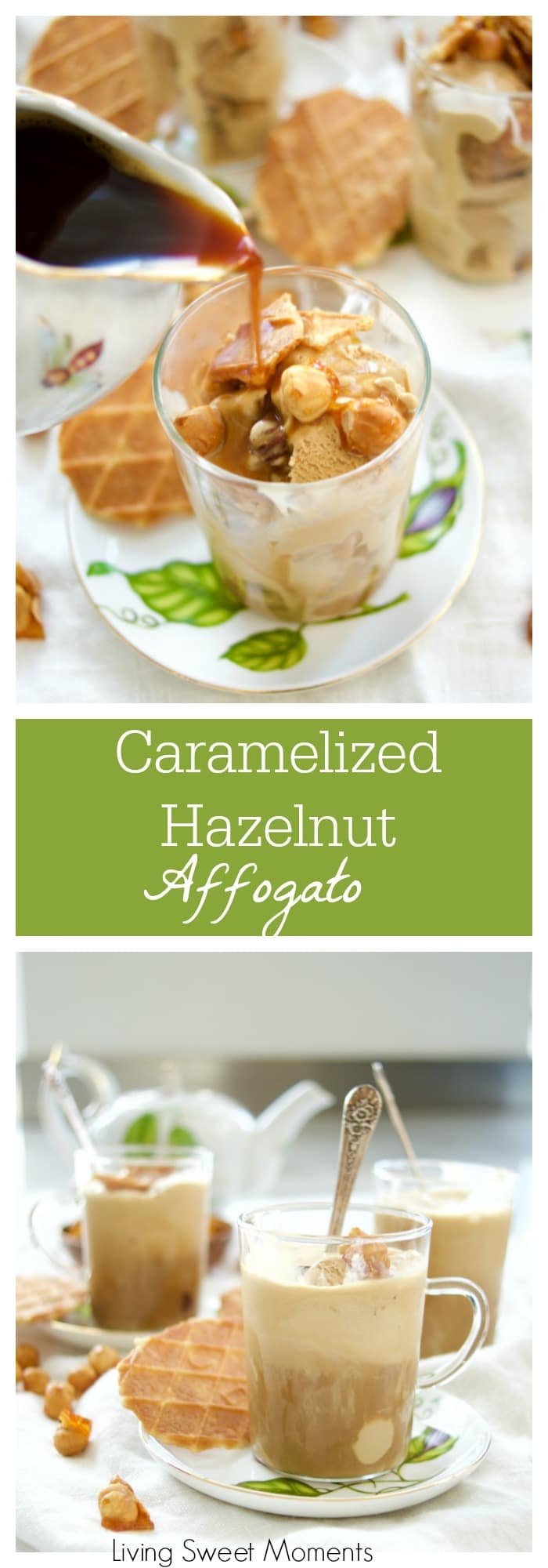 This delicious Affogato recipe is made with caramelized hazelnuts, hazelnut ice cream, and instant coffee for a delicious no bake dessert idea.