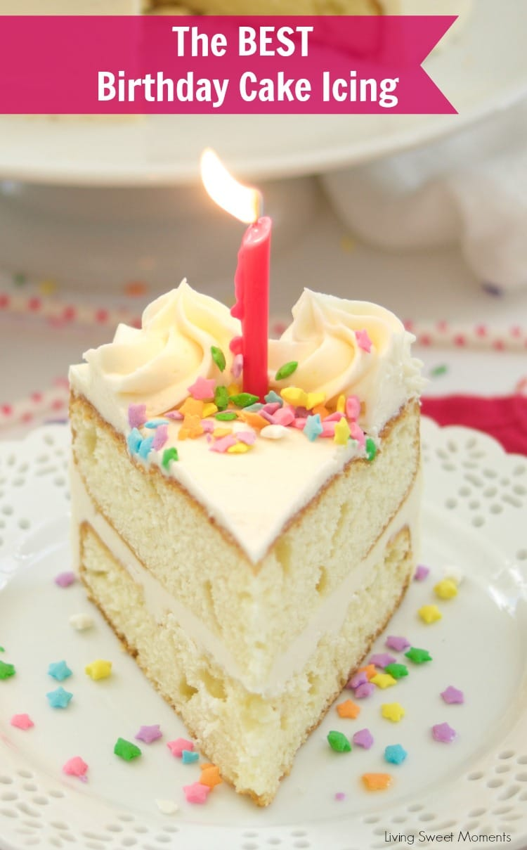 Birthday Cake Icing Recipe - Living Sweet Moments