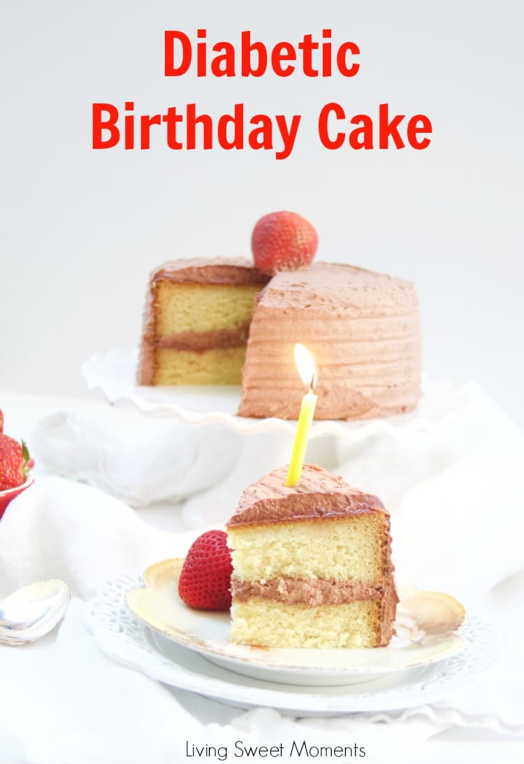 Delicious diabetic birthday cake recipe living sweet moments this delicious diabetic birthday cake recipe has a sugar free vanilla cake with sugar free chocolate forumfinder Image collections