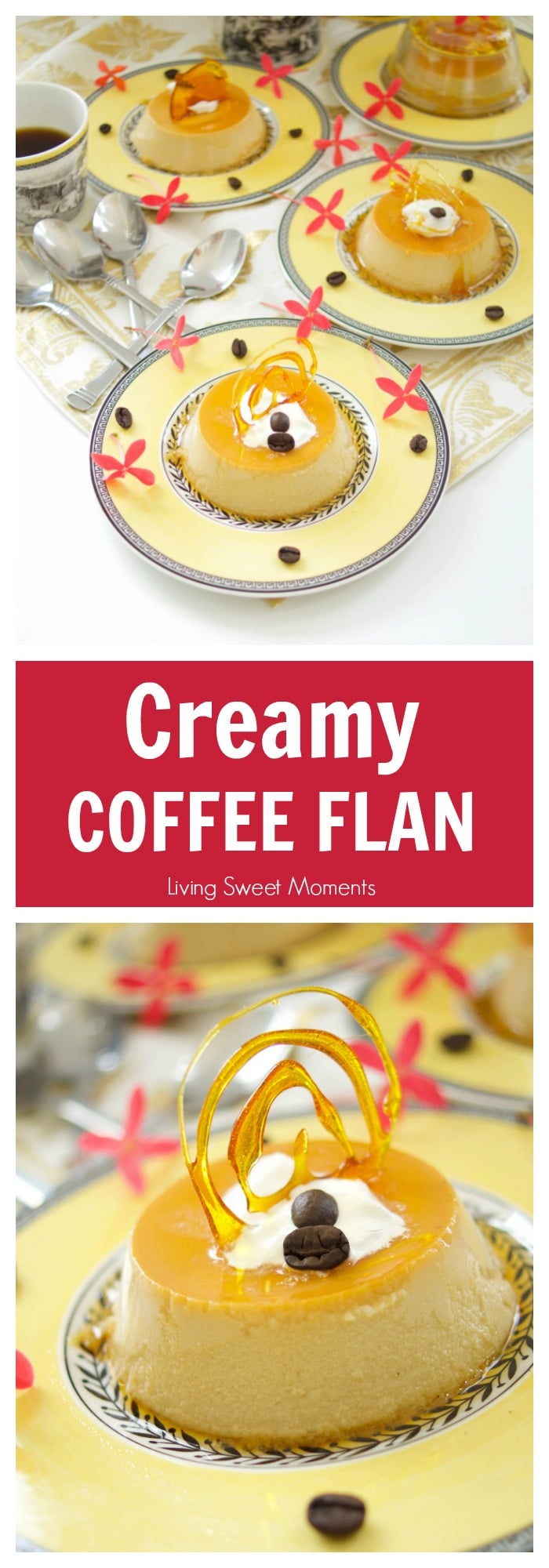 This easy coffee flan recipe is creamy and sweet with a nice java flavor for the coffee lovers. The perfect gluten free dessert for parties & celebrations.More gluten free desserts at livingsweetmoments.com