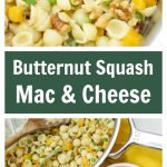 Butternut Squash Mac And Cheese - Living Sweet Moments