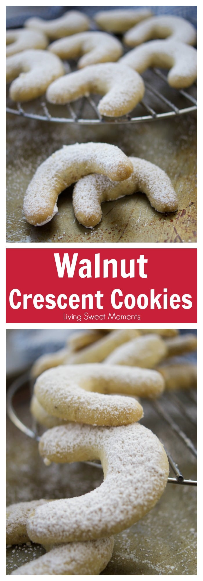 This melt-in-your-mouth crumbly Walnut Crescent Cookies recipe is super easy to make and it's the perfect dessert for the Holidays and entertaining.