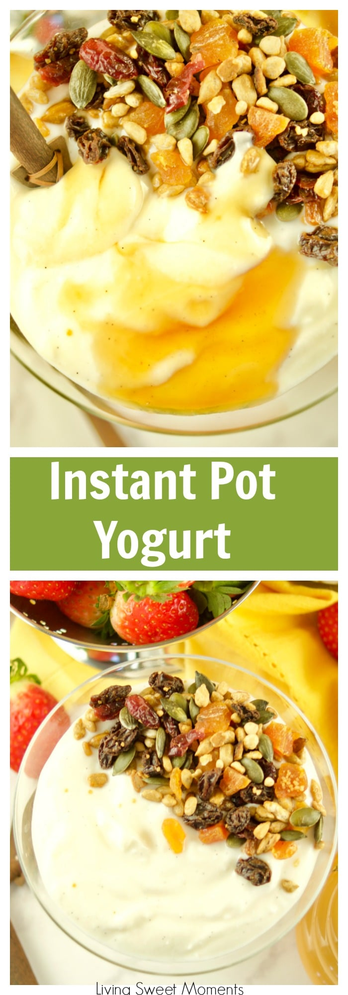 This super Easy Instant Pot Yogurt recipe requires only 1 step and 4 ingredients. No boiling, straining or checking temperature required. Make the perfect thick and creamy yogurt for breakfast and top with honey, fruit, and granola. For more instant pot recipes visit livingsweetmoments.com