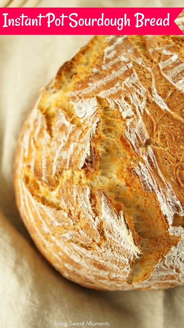 This crusty and delicious Instant Pot Sourdough Bread shows loaf of bread with title