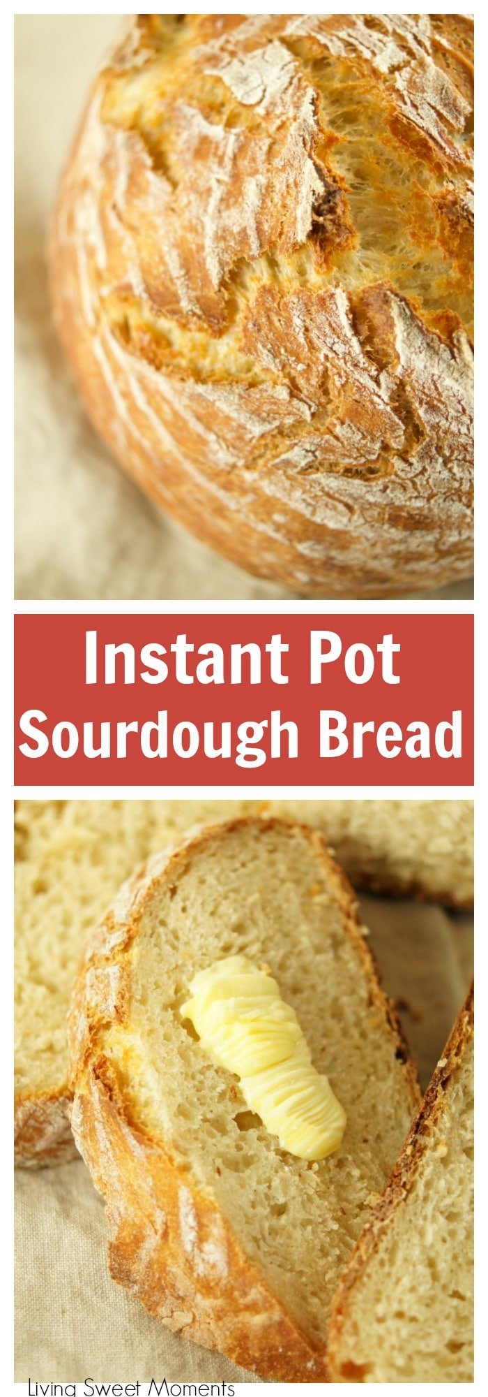 This crusty and delicious Instant Pot Sourdough Bread is made with yogurt and is ready in less than 6 hours from start to finish. Ideal by itself or for sandwiches as well. More instant pot recipes at livingsweetmoments.com
