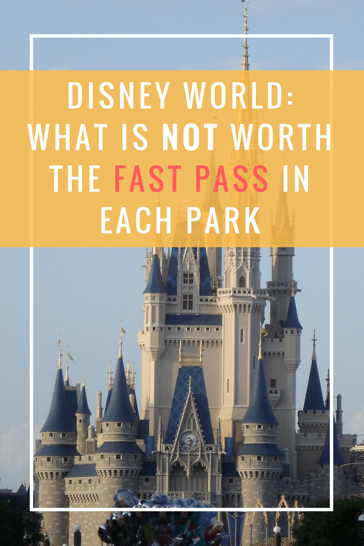 Since you only get to choose 3, here's a list of rides at Disney that are not worth the Fast Pass in each park so you can save them for the right ones