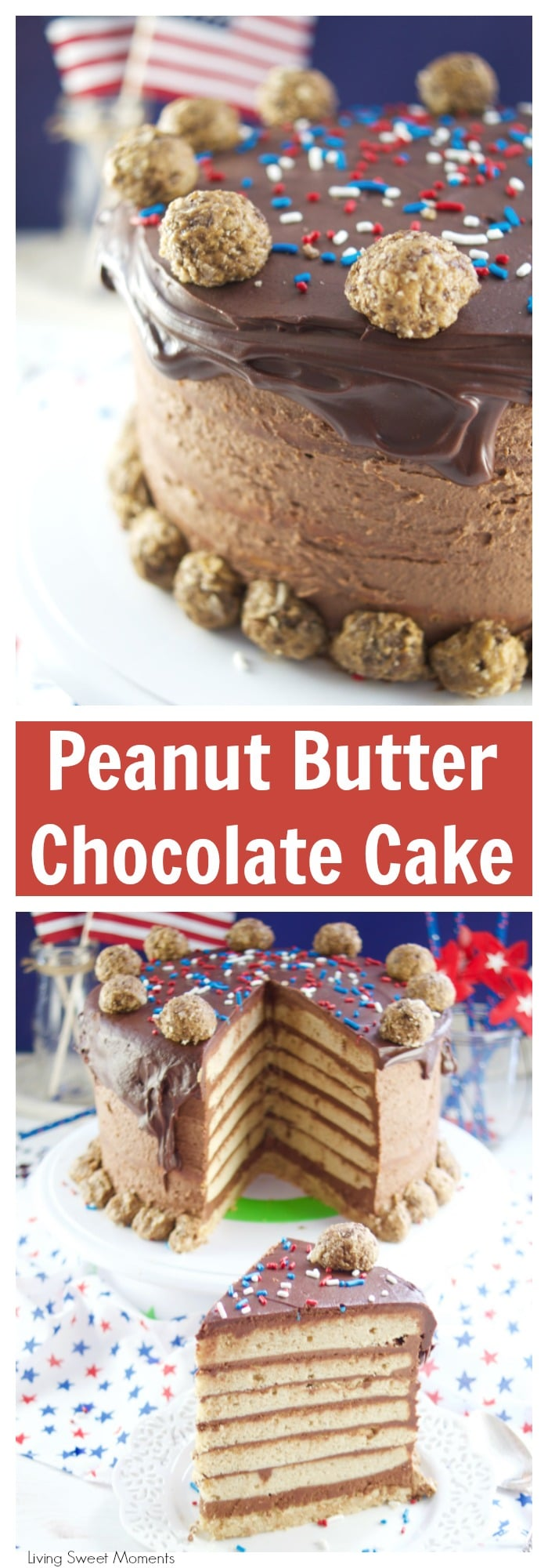 This colossal Peanut Butter Chocolate Cake recipe is made from scratch and is garnished with peanut butter truffles. The ultimate cake for celebrations. More amazing cake recipes at livingsweetmoments.com